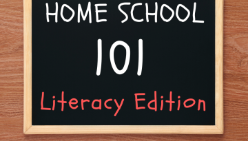 Home School 101 Literacy
