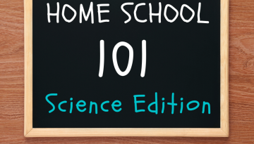 Home School 101 Science